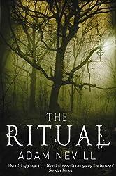 The Ritual by Adam Nevill (2011-10-07)