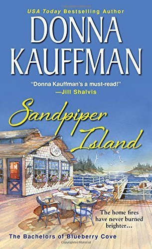 Sandpiper Island (Bachelors of Blueberry Cove) by Kauffman, Donna (2015) Mass Market Paperback