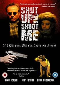 Shut Up And Shoot Me [2005] [DVD]