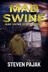 Mad Swine (Mad Swine Book 1) (Mad Swine Series) (English Edition)