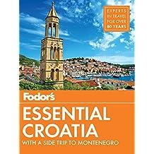 Fodor's Essential Croatia (Travel Guide)