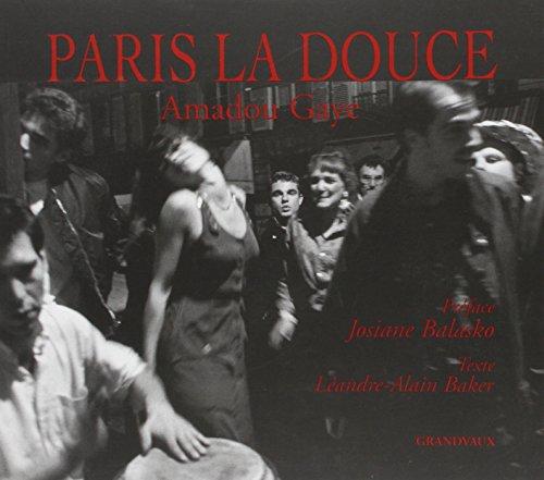 Paris la douce par Amadou Gaye