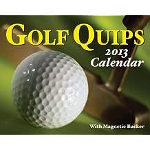 Golf Quips 2013 Calendar