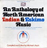 Anthology of North American Indian & Eskimo Music - Best Reviews Guide