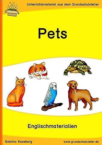 Pets (Unterrichtsmaterial für Englisch in der Grundschule - CD-Rom, pdf-Format)