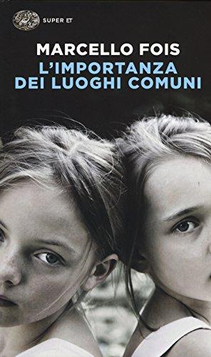 Marcello Fois: »L'importanza dei luoghi comuni« auf Bücher Rezensionen