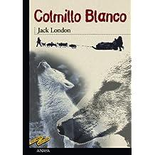 Colmillo Blanco (Clásicos - Tus Libros-Selección)