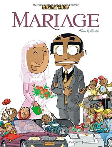 Muslim Show - tome 2 - Mariage (2) par Allam