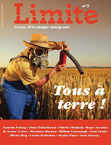 Revue Limite No 5 : Tous a Terre! par Collectif