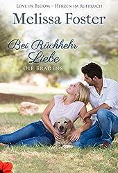 Bei Rückkehr Liebe (Die Bradens in Trusty, Band 4): Ross Braden (Die Bradens in Trusty, CO)