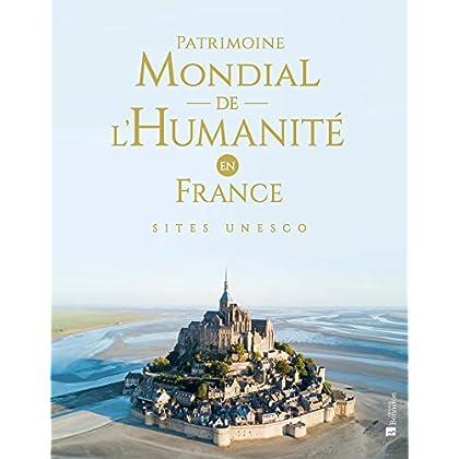 Patrimoine mondial de l'Humanité en France : Sites UNESCO