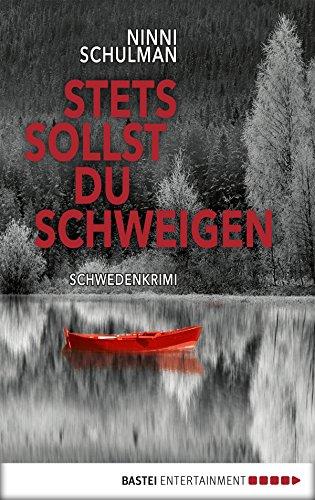 Stets sollst du schweigen: Kriminalroman (Värmland-Krimis 2)
