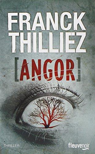 Angor | Thilliez, Franck (1973-....). Auteur