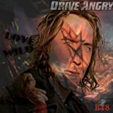 Drive Angry (Love Wild)