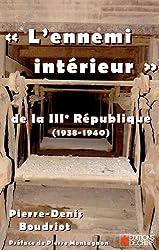 L'ennemi intérieur de la IIIe République, 1938-1940
