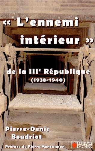 L´ennemi intérieur de la IIIe République, 1938-1940