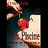 La Piscine (Initiation Très Spéciale : Première Fois , Hard ,Tabou , Triolisme t. 1)