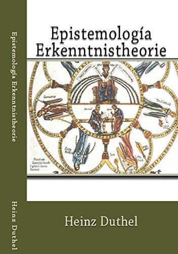 Epistemología - Erkenntnistheorie: Wissenschaftslehre por Heinz Duthel