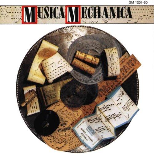 Preisvergleich Produktbild Musica Mechanica (die Welt der Mechanischen Musikinstrumente)