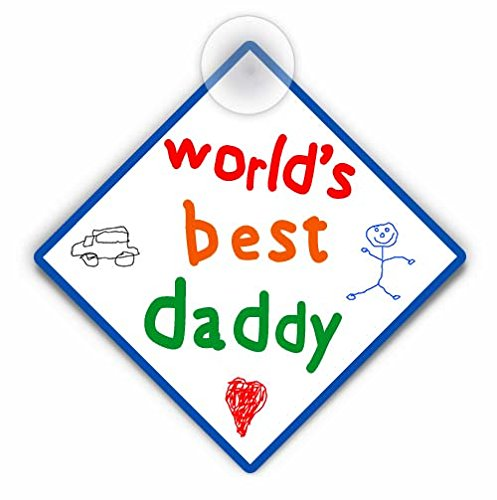 World's Best Daddy - Car Window Sign. Great gift