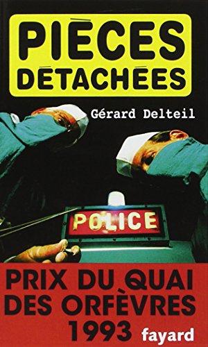 Pièces détachées - Prix Quai des Orfèvres  1993