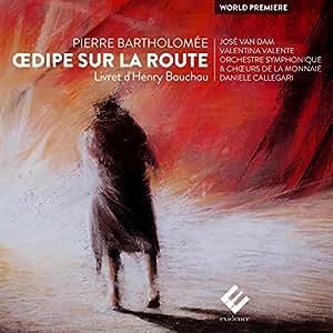 Bartholomée: Oedipe Sur La Route