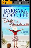 Under the Boardwalk (Pajaro Bay Series) (English Edition)