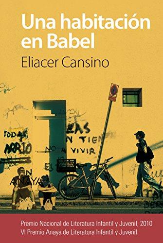 Una habitación en Babel (Literatura Juvenil (A Partir De 12 Años) - Premio