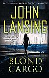 Blond Cargo (The Jack Bertolino Series)