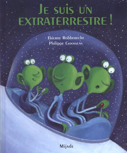 Je suis un extraterrestre !
