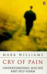 Cry of Pain (Penguin psychology) by J. Mark G. Williams (1997-05-29)