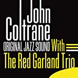 With the Red Garland Trio (Original Jazz Sound)