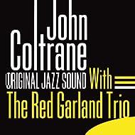 Original Jazz Sound:With the Red Garland Trio