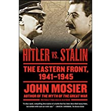 Deathride: Hitler vs. Stalin - The Eastern Front, 1941-1945 (English Edition)