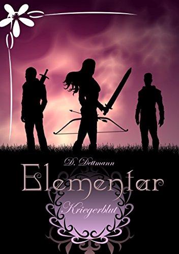 Kriegerblut (ELEMENTAR 3)
