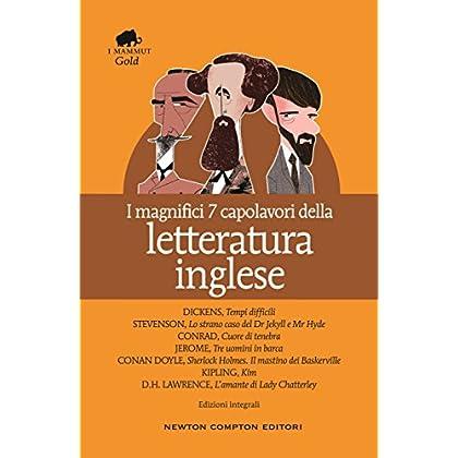 I Magnifici 7 Capolavori Della Letteratura Inglese (Enewton Classici)