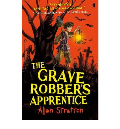 [(The Grave Robber's Apprentice)] [ By (author) Allan Stratton ] [August, 2012]
