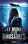Sky Mundy et les dinosaures, tome 2 par Martin