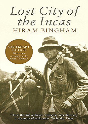 Lost City of the Incas (Phoenix Press) por Hiram Bingham