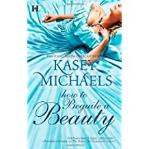 How to Beguile a Beauty (Hqn) by Kasey Michaels (2010-05-25)