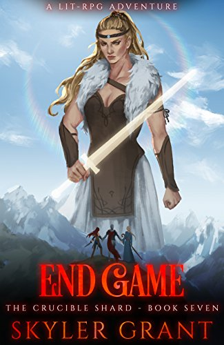 Endgame: A LitRPG Adventure (The Crucible Shard Book 7) (English (Skyler)