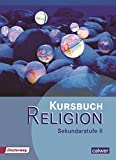 Kursbuch Religion Sekundarstufe II: Schülerbuch