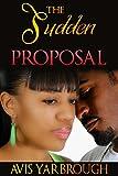 The Sudden Proposal (Sweet Romance Story) (English Edition)