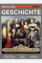 SPIEGEL GESCHICHTE 2/2011: Die Hohenzollern Broschiert