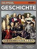 SPIEGEL GESCHICHTE 2/2011: Die Hohenzollern - Uwe Klußmann