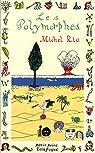 Les Polymorphes par Rio