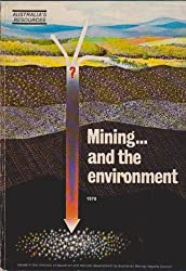 Mining ... and the Environment