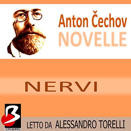 Novelle di Cechov: Nervi  Audiolibri