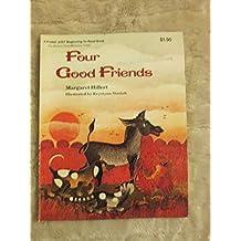 Title: Four good friends A Follett just beginningtoread b