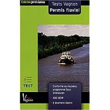 Test Vagnon Permis fluvial